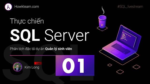 Danh sách khóa học trong SQL Server Howkteam